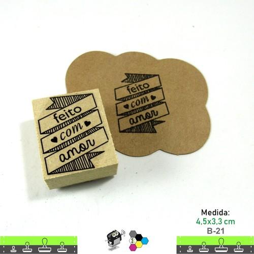 Carimbos Bonitos de Madeira, Feito com Amor - B21