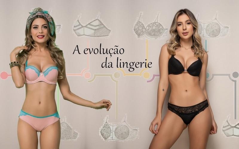 A evolução da lingerie