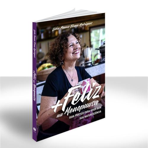 + Feliz na Menopausa: Guia prático para viver bem sua maturescência | Lívia Penna Firme Rodrigues